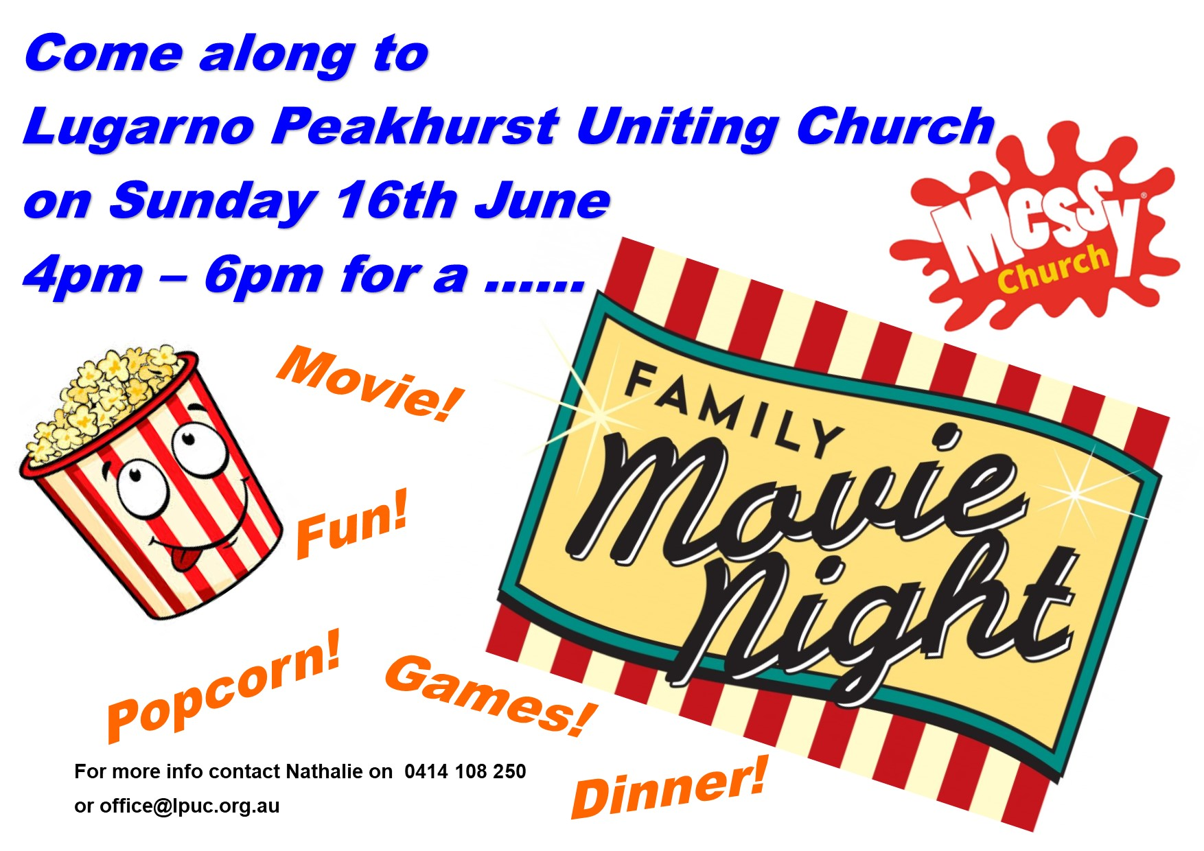 Messy Church Sunday 16th June 2019 - Family Movie Night @ Lugarno Peakhurst Uniting Church